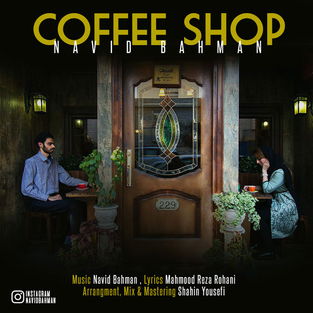 Navid Bahman – Coffe Shop