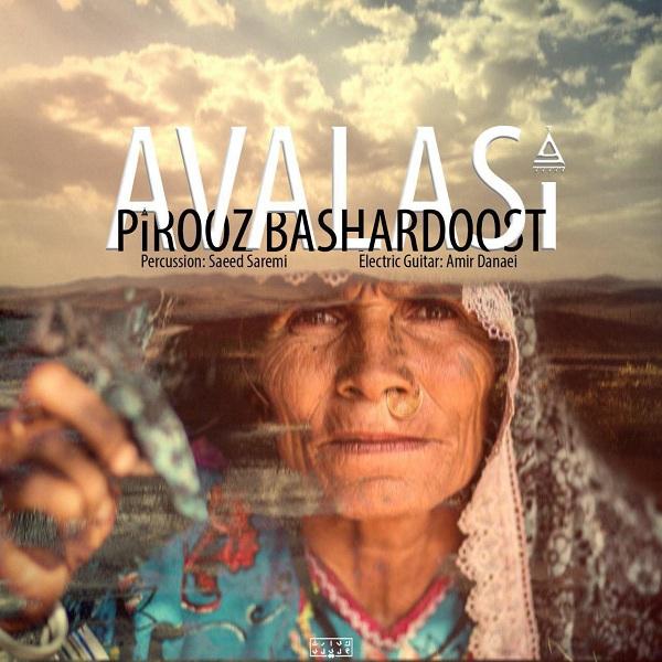 Pirooz Bashardoost – Avalasi