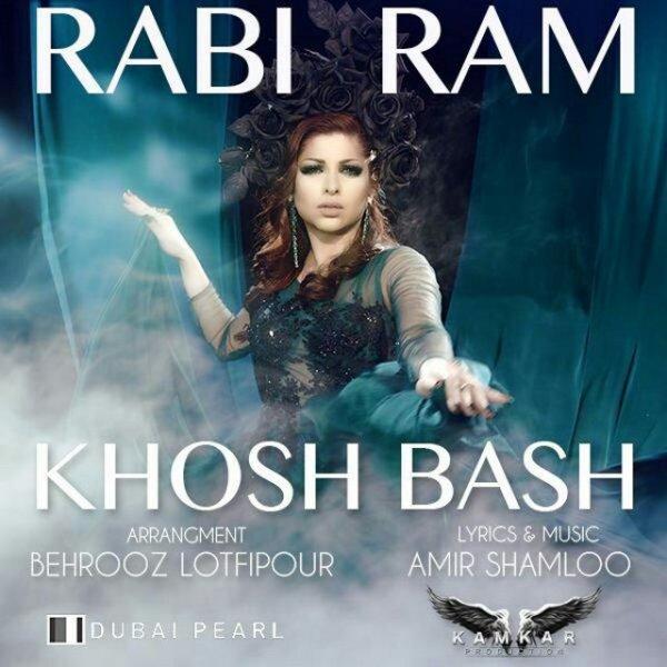 Rabi Ram – Khosh Bash