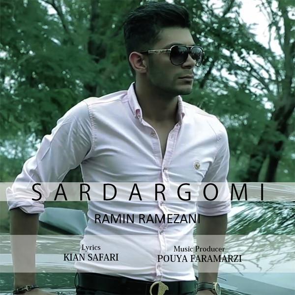 Ramin Ramezani – Sardargomi