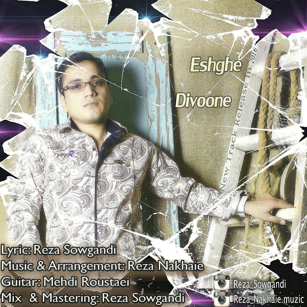 Reza Sowgandi – Eshghe Divoone