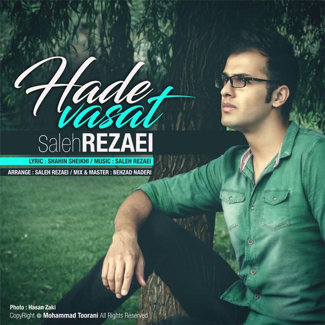 Saleh Rezaei – Hade Vasat