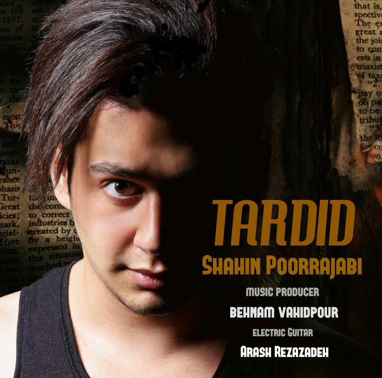 Shahin Poorrajabi – Tardid