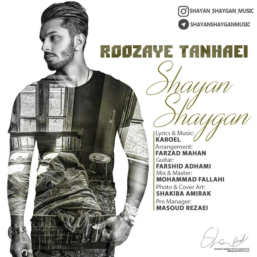 Shayan Shaygan – Roozaye Tanhaei