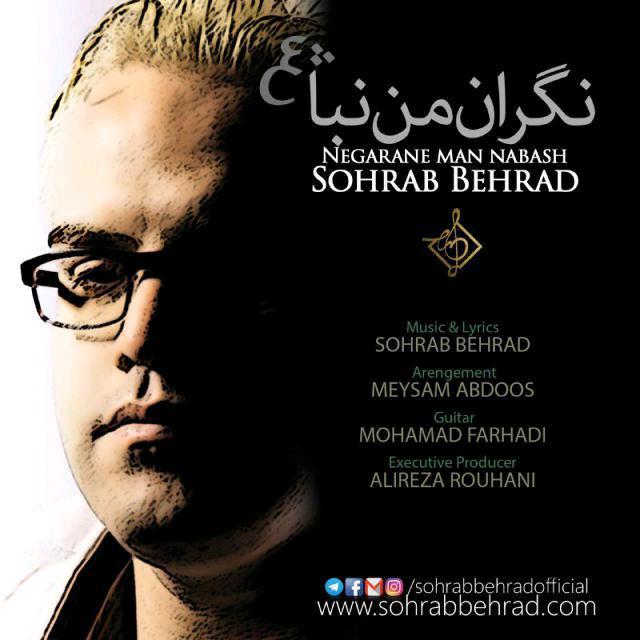 Sohrab Behrad – Negarane Man Nabash