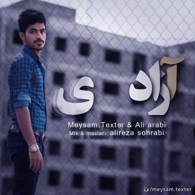 Texter Ft Ali Arabi – Azadi