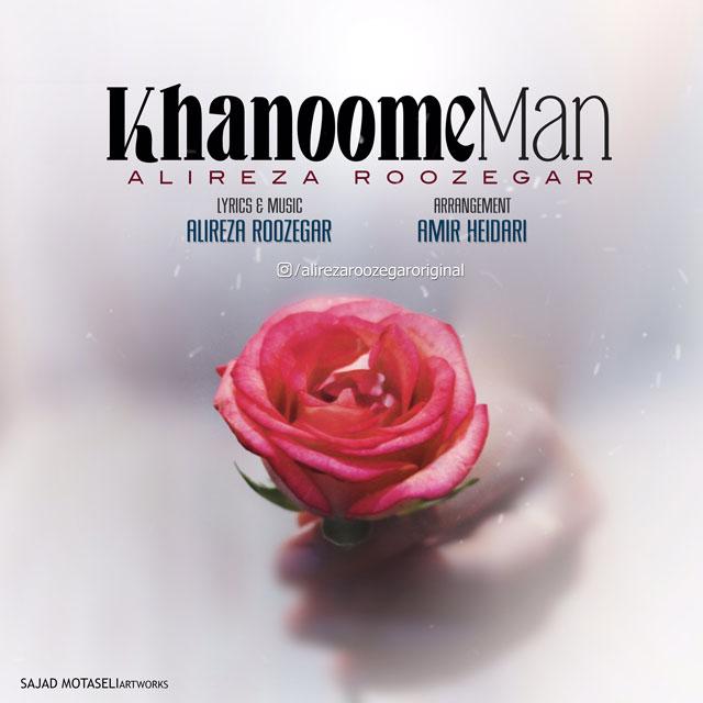 Alireza Roozegar – Khanoome Man