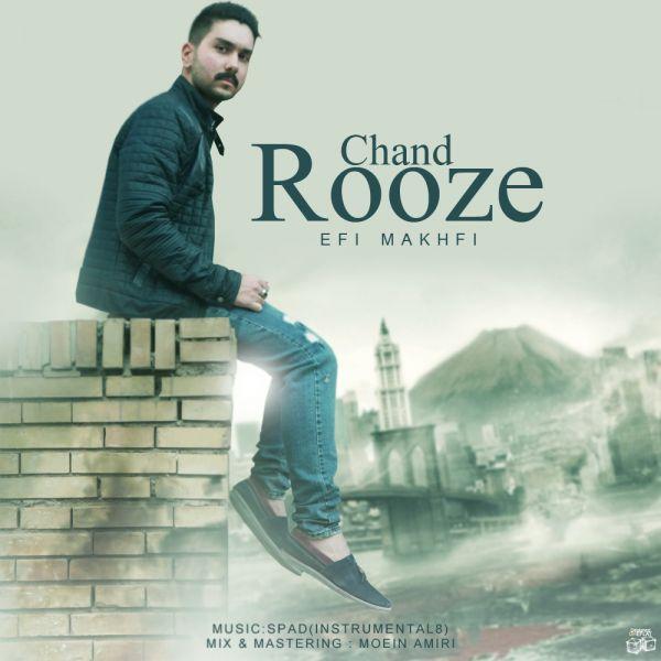 Efi Makhfi – Chand Rooze