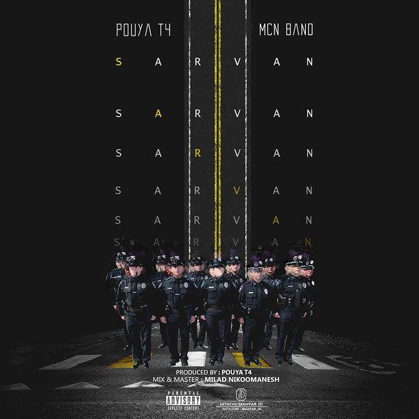 Pouya T4 – Sarvan (Ft MCN Band)