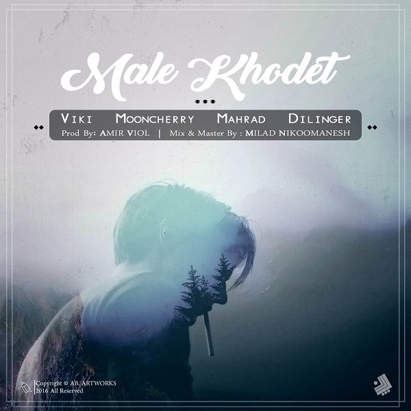 Viki – Male Khodet (Ft Mooncherry & Mehrad & Dilinger)