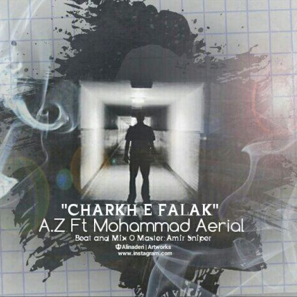 A.Z – Charkhe Falak (Ft Mohammad Aerial)