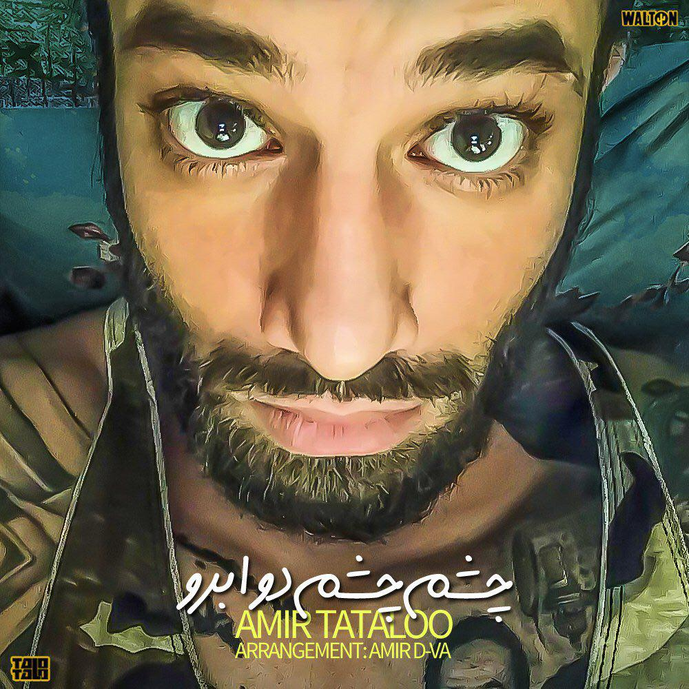 Amir Tataloo – Cheshm Cheshm Do Abro