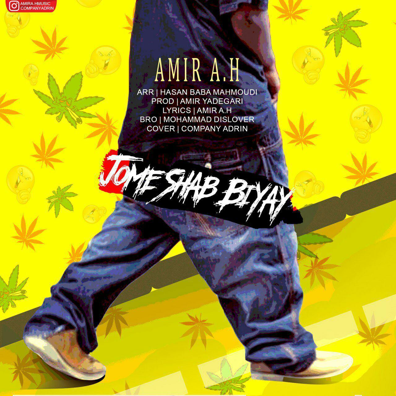 Amir A.H – Jome Shab Biyay