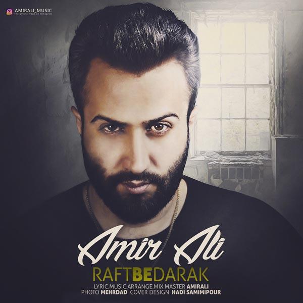 Amir Ali – Raft Be Darak