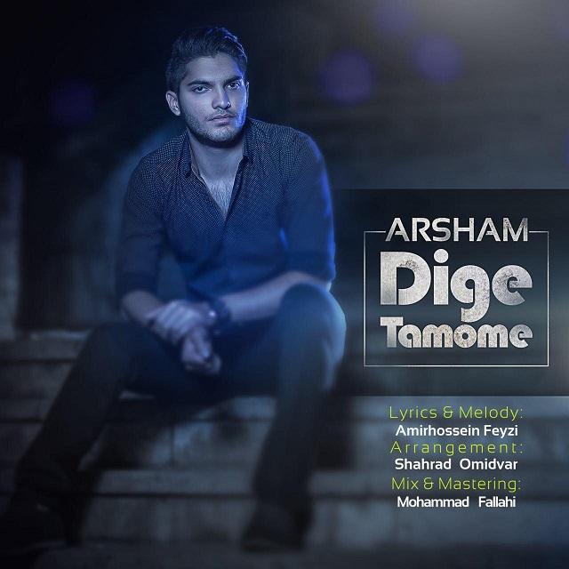 Arsham – Dige Tamomeh
