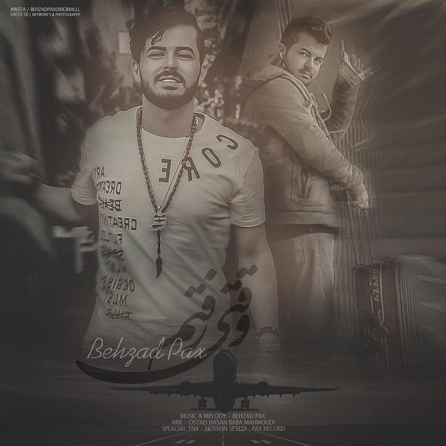 Behzad Pax – Vaghti Raftam
