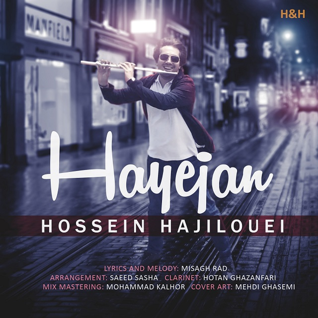 Hossein Hajilouei – Hayejan