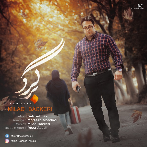 Milad Backeri – Bargard