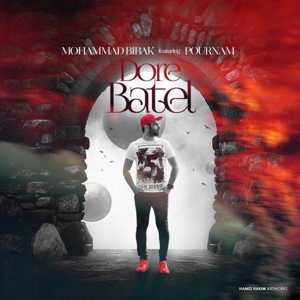 Mohammad Bibak – Dore Batel (Ft Pournam)
