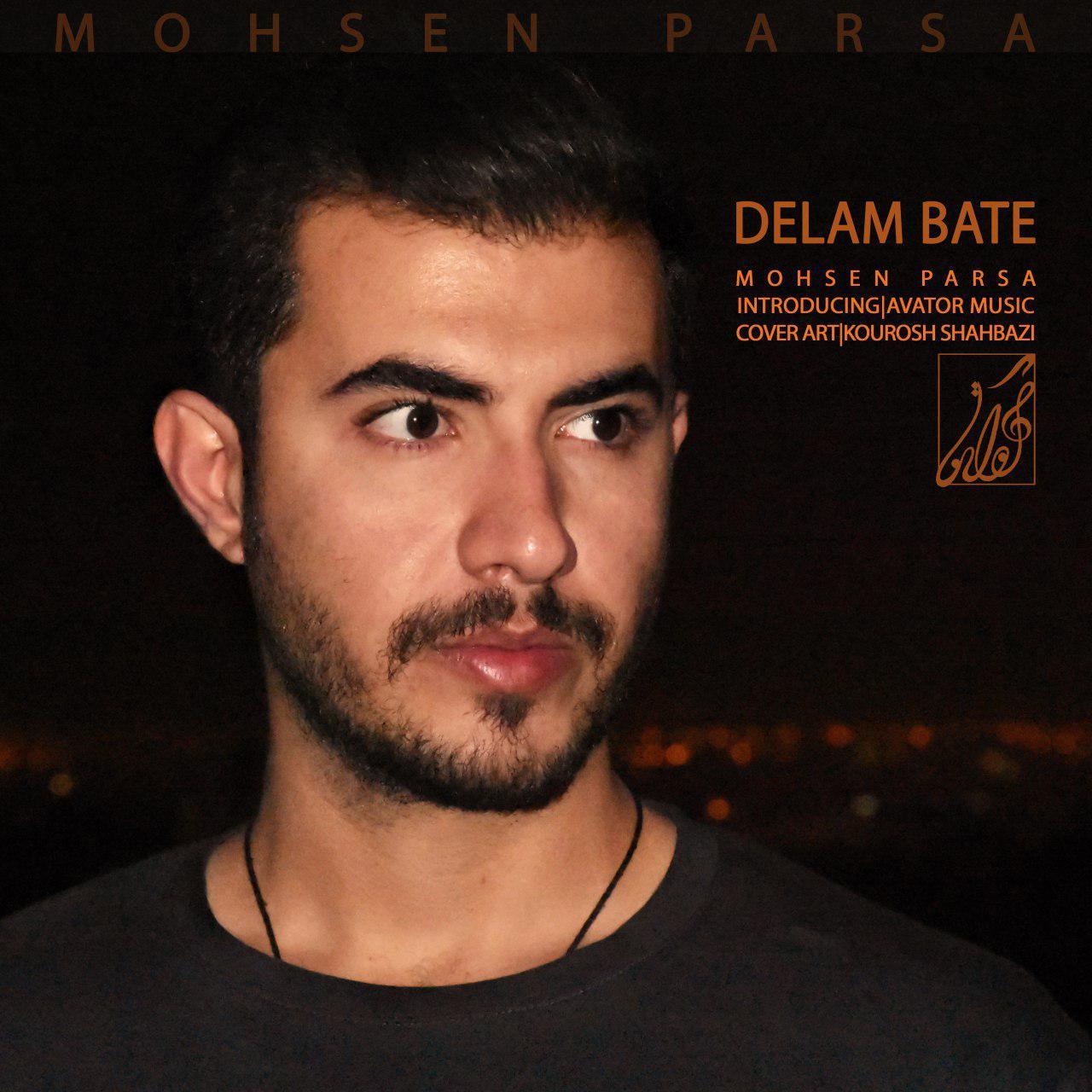 Mohsen Parsa – Delam Bate