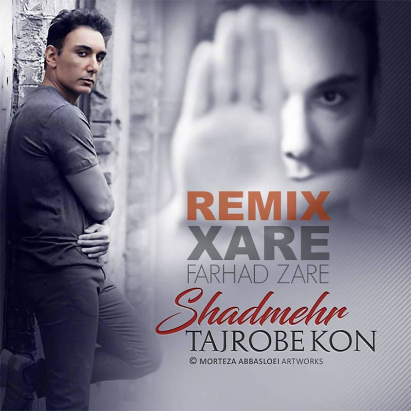 Shadmehr Aghili – Tajrobe Kon ( Remix by Xare )