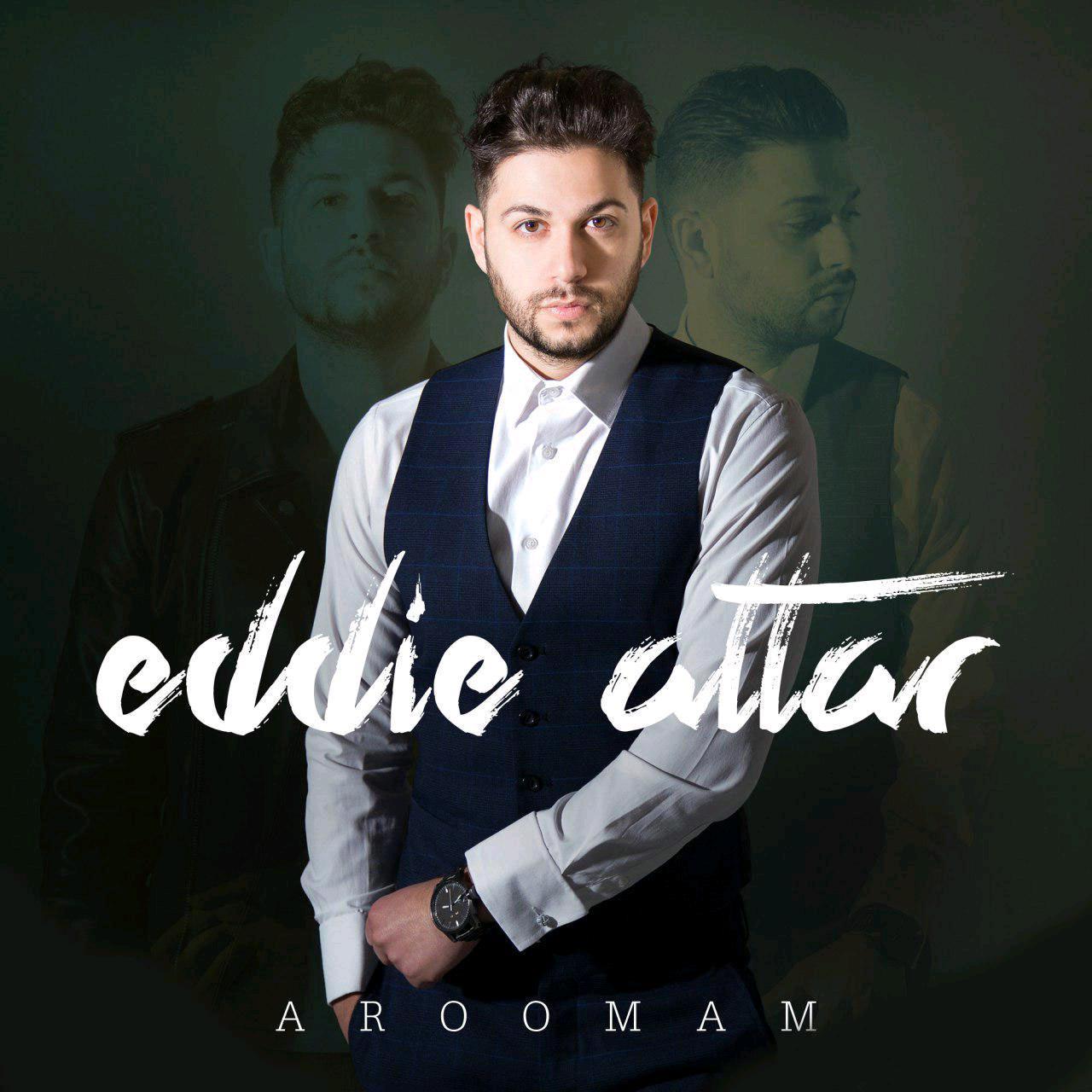 Eddie Attar – Aroomam