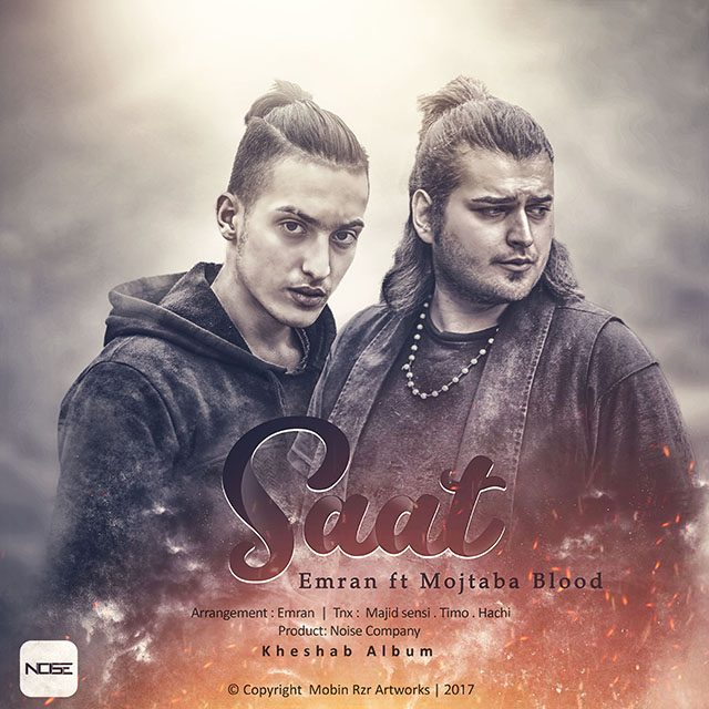 Emran – Saat (Ft Mojtaba Blood)