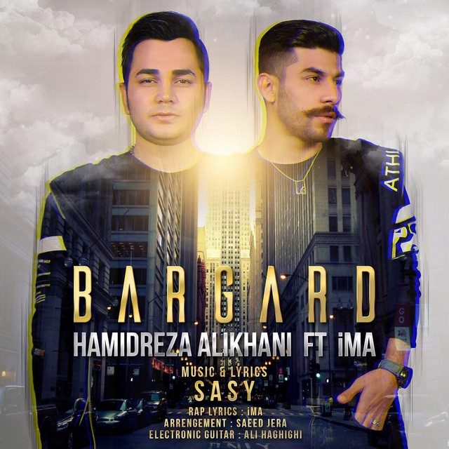 Hamidreza Alikhani – Bargard (Ft Ima)
