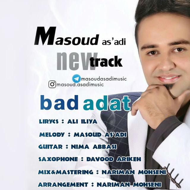Masoud Asadi – Bad Adat