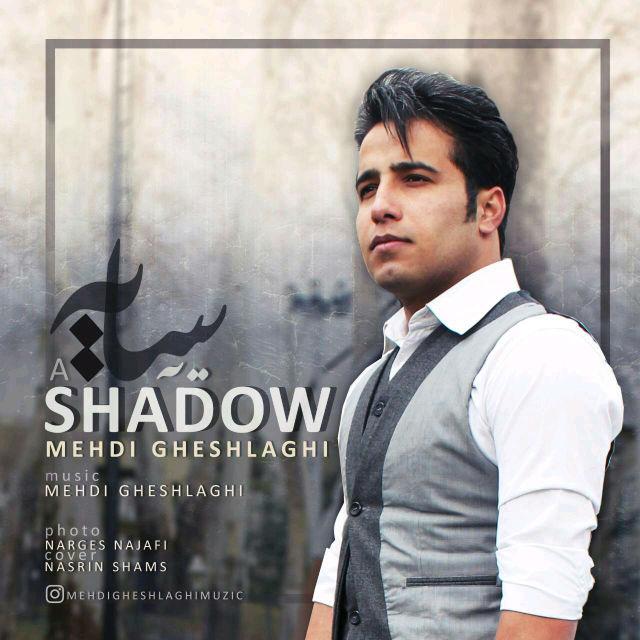 Mehdi Gheshlaghi – Ye Saye