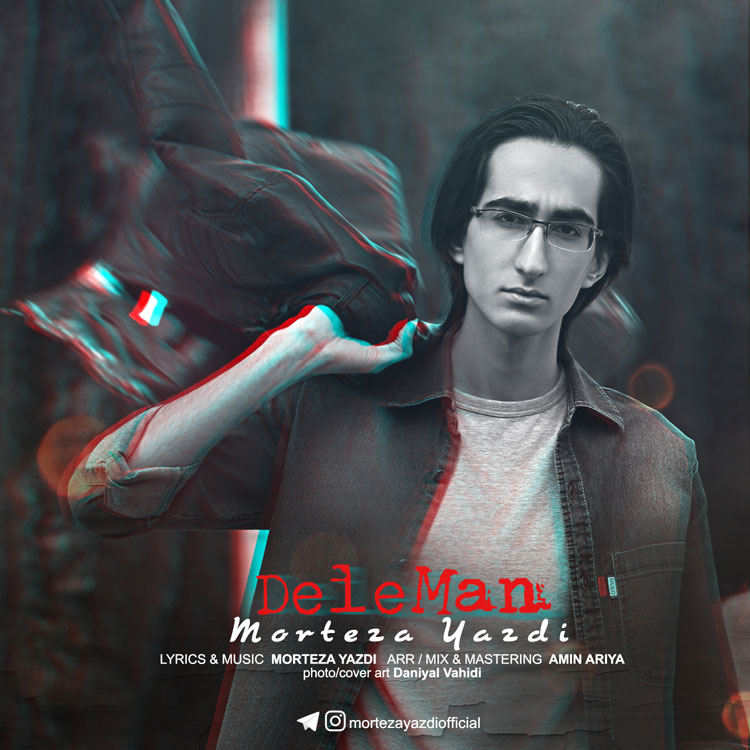Morteza Yazdi – Dele Man