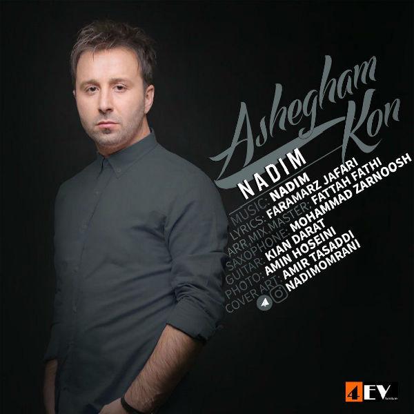 Nadim – Ashegham Kon