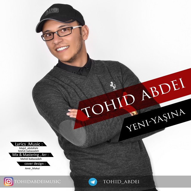 Tohid Abdei – Yeni Yashina