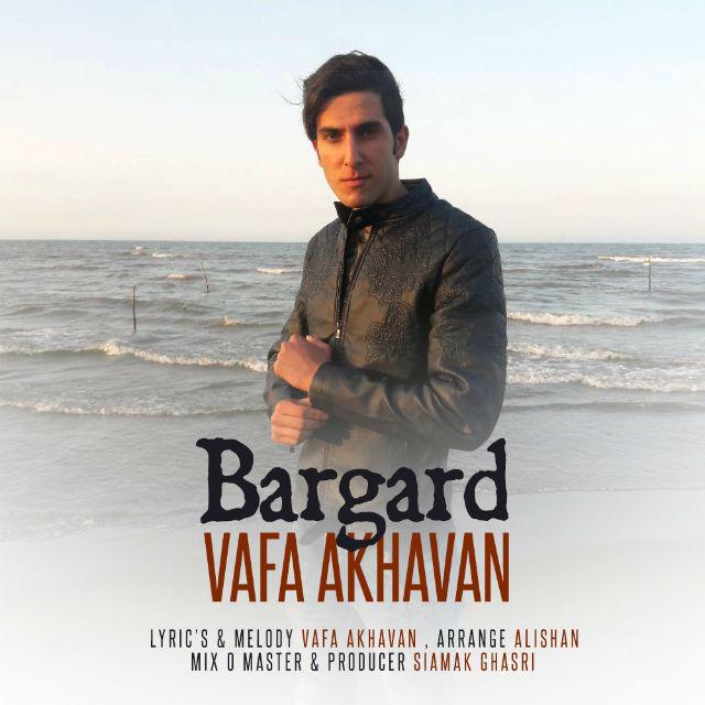 Vafa Akhavan - Bargard