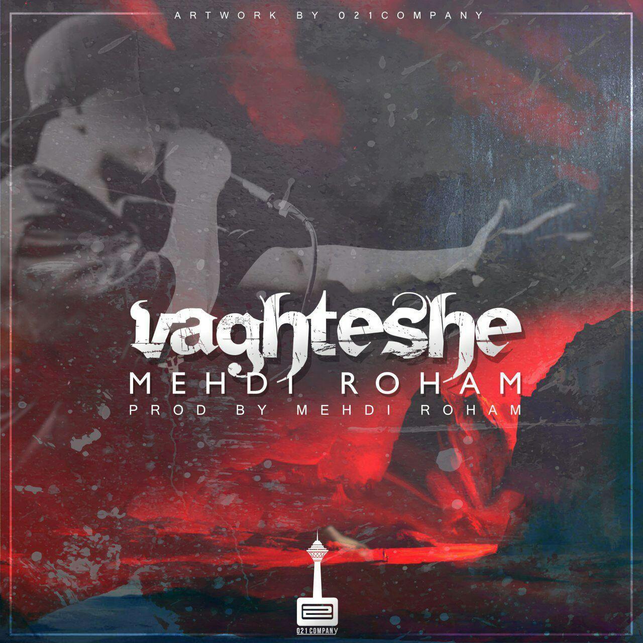 Mehdi Roham – Vaghteshe