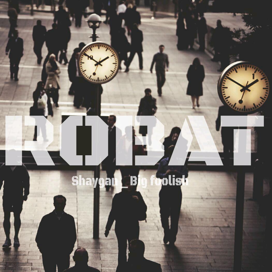 Shaygan – Robat (Ft Bigfoolish)