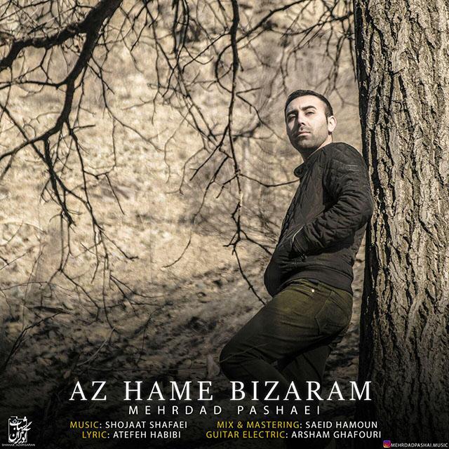 Mehrdad Pashaei – Az Hame Bizaram
