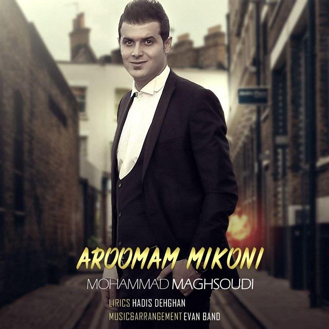 Mohammad Maghsoudi – Aroomam Mikoni