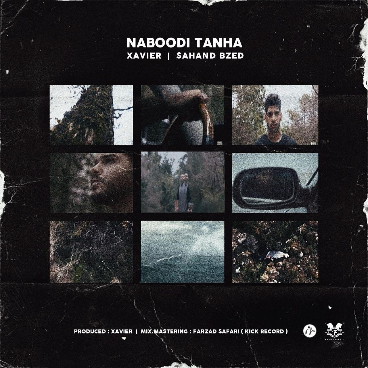 Sahand Bzed & Xavier – Naboodi Tanha Video