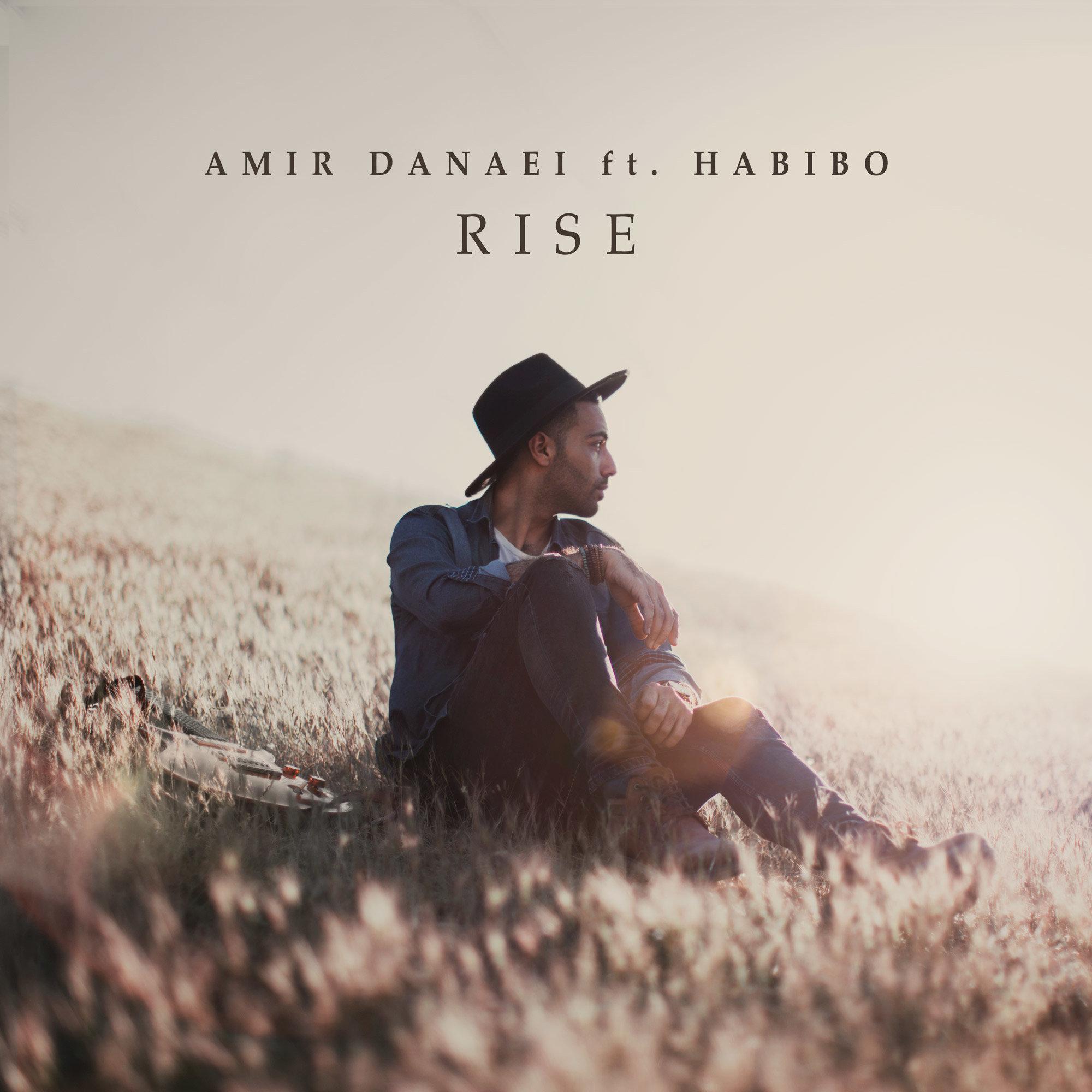 Amir Danaei – Rise (Ft Habibo)