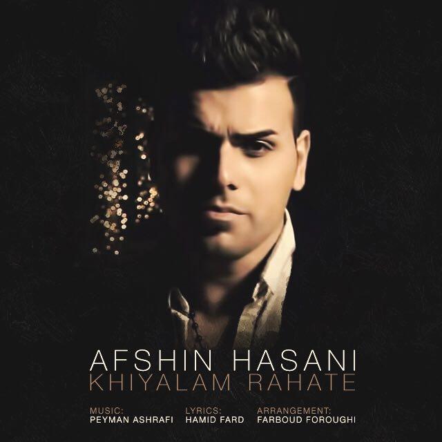 Afshin Hasani – Khiyalam Rahate