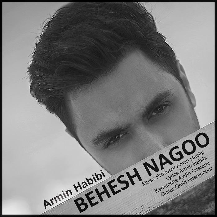 Armin Habibi – Behesh Nagoo