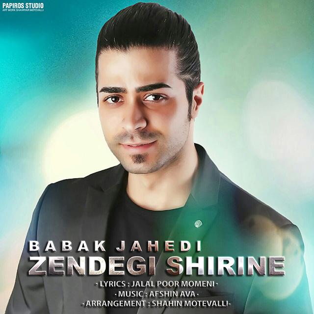 Babak Jahedi – Zendegi Shirine