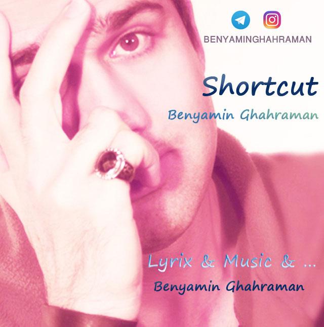 Benyamin Ghahraman – Shortcut