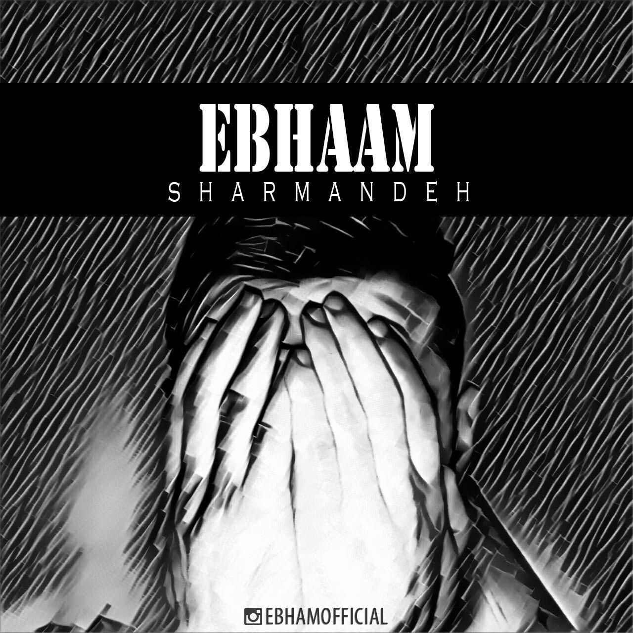 Ebham – Sharmande
