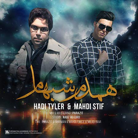 Hadi Tyler And Mahdi Stif – Hamdame Shabham