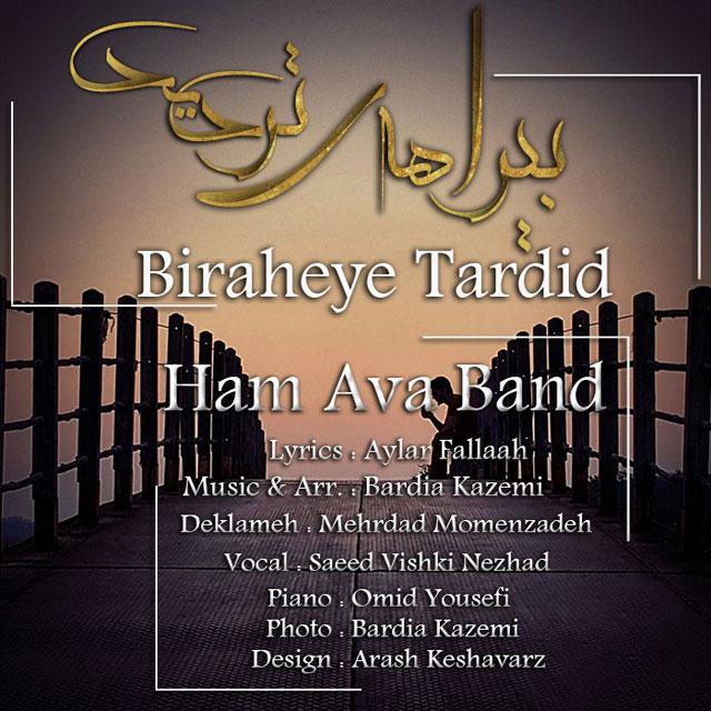 Ham Ava Band – Biraheye Tardid
