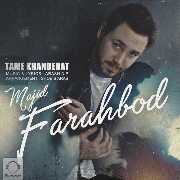 Majid Farahbod – Tame Khandehat