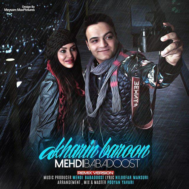 Mehdi Babadoost – Akharin Baroon (Remix)