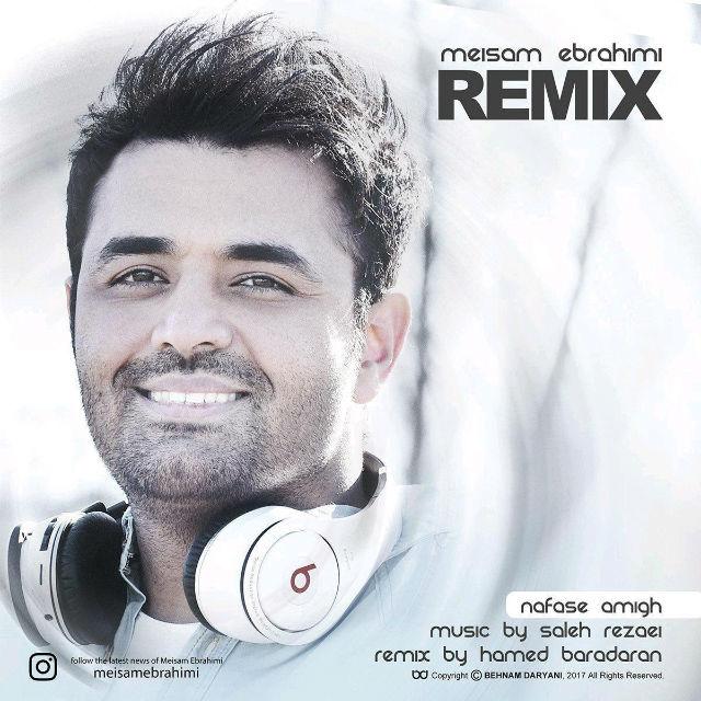 Meysam Ebrahimi – Nafase Amigh (Remix)